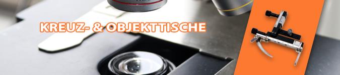 Kreuztische & Objekttische